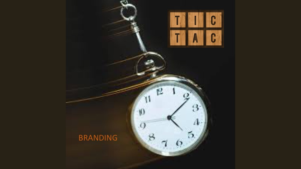 Tic, tac branding